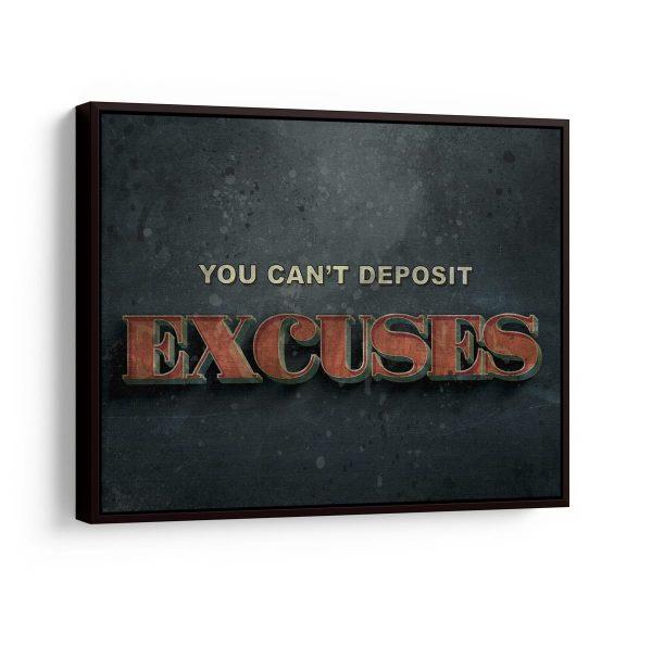 Quadro You Can't Deposit Excuses em filete