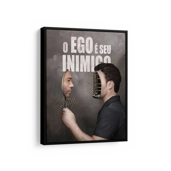 Quadro o Ego é seu inimigo com filete