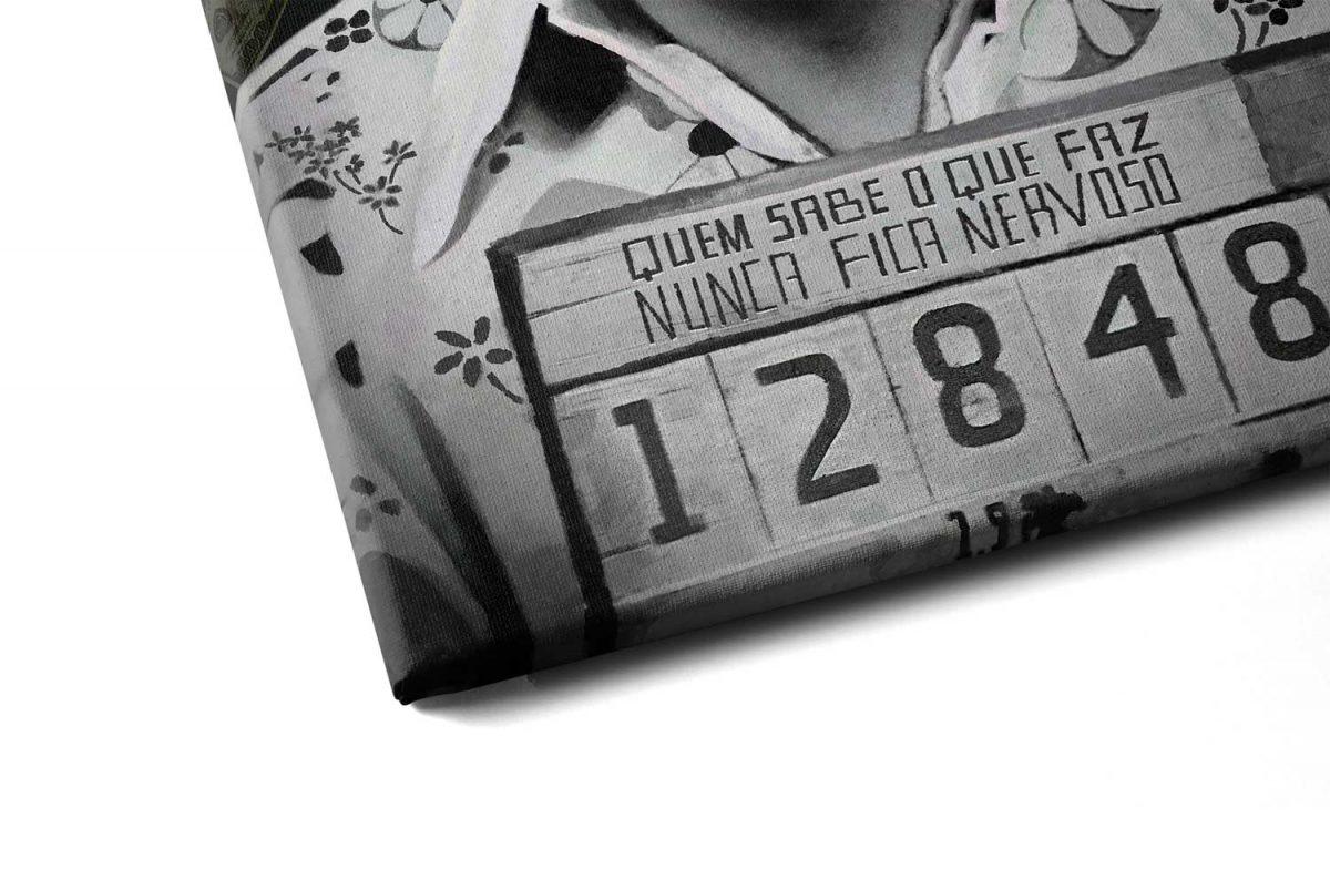 Quadro Pablo Escobar- Quem Sabe o que Faz Nunca Fica Nervoso detalhe