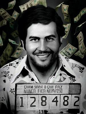 Quadro Pablo Escobar- Quem Sabe o que Faz Nunca Fica Nervoso