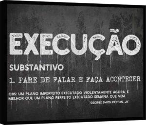 Quadro EXECUÇÃO